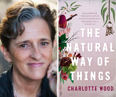 Charlotte Wood: The Power of Fiction