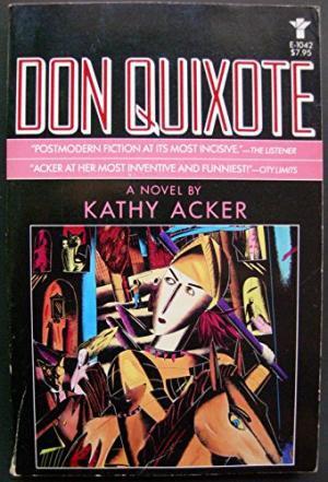 Do Quixote Kathy Acker