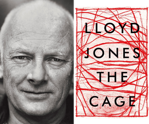 Lloyd Jones and hs new novel The Cage