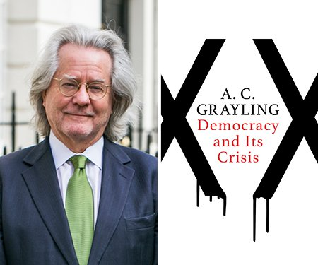 AC Grayling: Democracy in Crisis